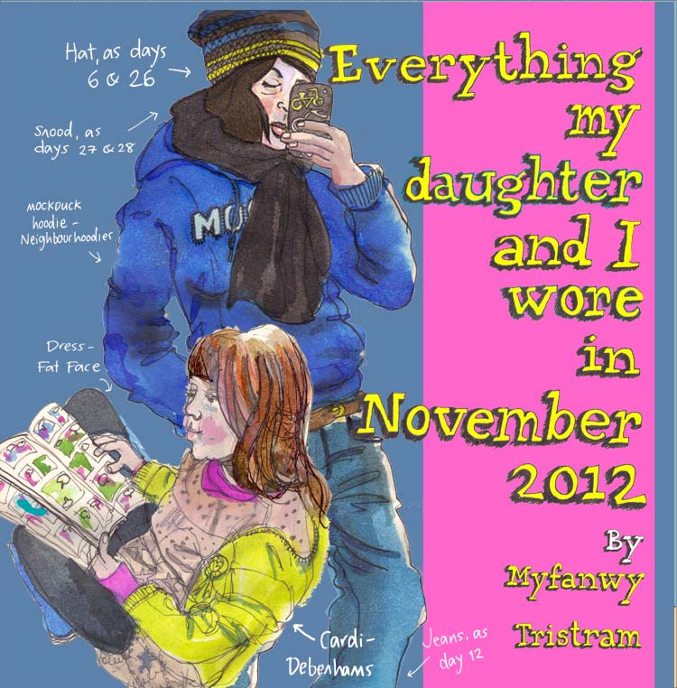 Everything my daughter and I wore in November 2012