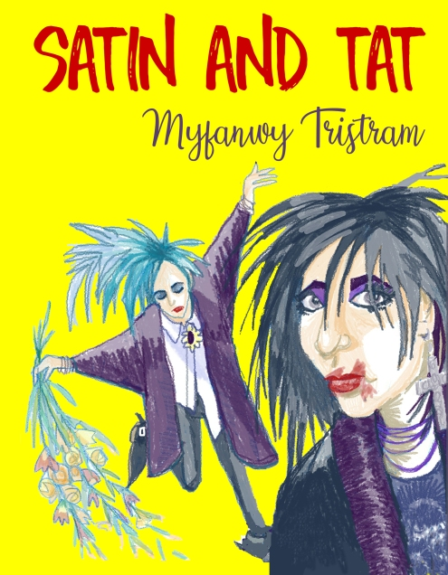 Satin and tat by Myfanwy Tristram